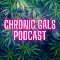 Chronic Gals Podcast